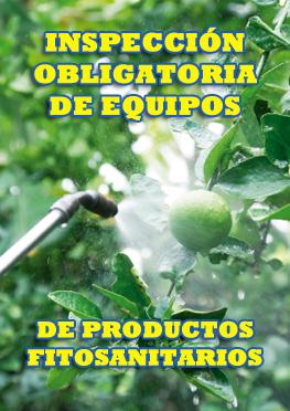Inspección obligatoria de equipos de productos fitosanitarios