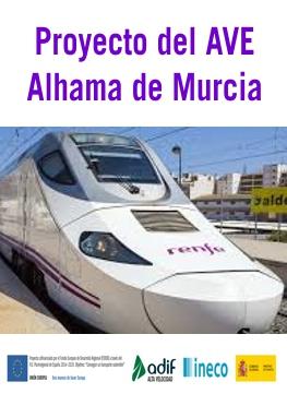 Proyecto del AVE Alhama de Murcia