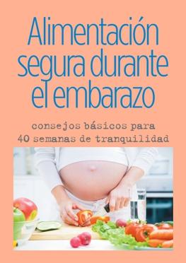 Alimentación segura durante el embarazo