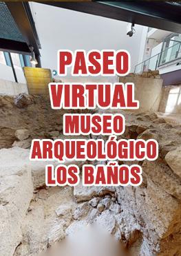 Paseo Virtual Museo Arqueológico Los Baños