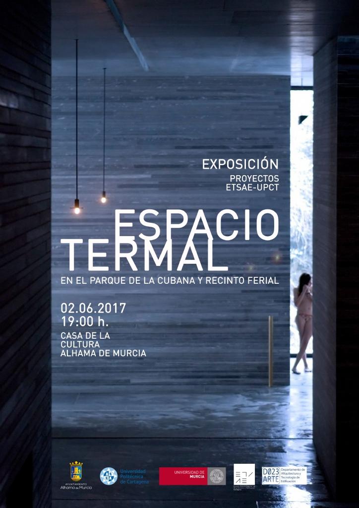 Exposición Espacio Termal: 2 de junio en la Casa de la Cultura