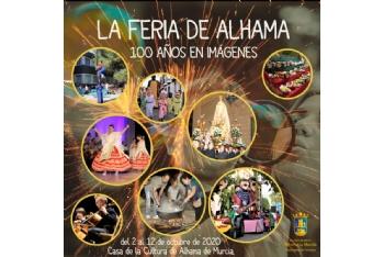 Presentación exposición 'La feria de Alhama, 100 años en imágenes'