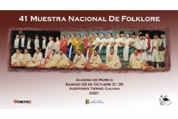 Presentación de la XLI Muestra Nacional de Folklore